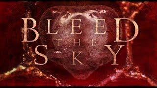 Bleed The Sky - Quiet Here (Official Lyric Video)