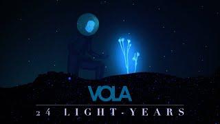 Смотреть клип Vola - 24 Light-Years