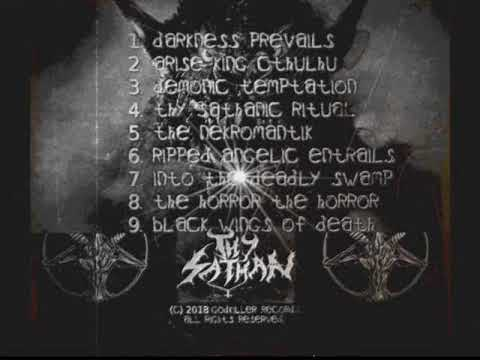 Thy Sathan- Demonic Temptation 2018 full Album. Mp3