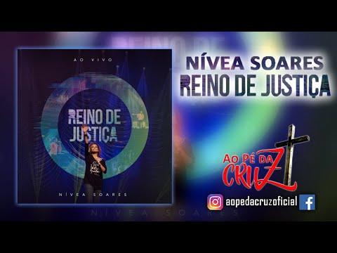 Nívea Soares - Reino de Justiça (com letras)