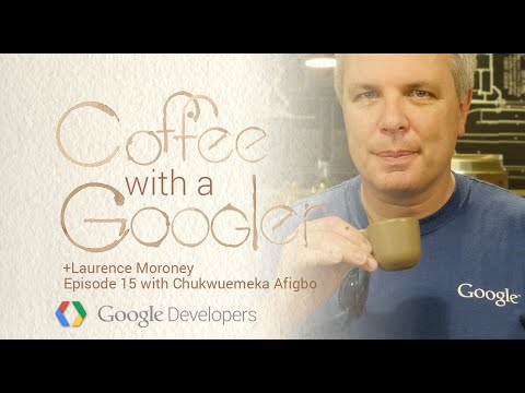Chat with Emeka Afigbo about Sub-Saharan Africa projects - Coffee with a Googler