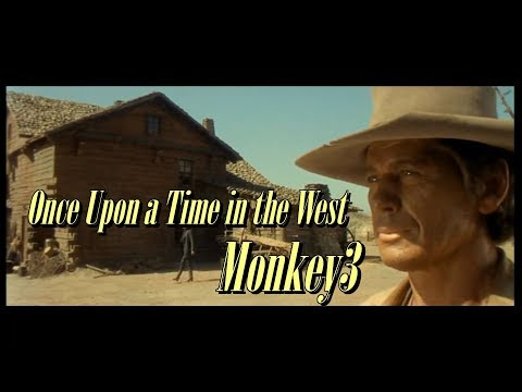 once upon a time in the west - Monkey3