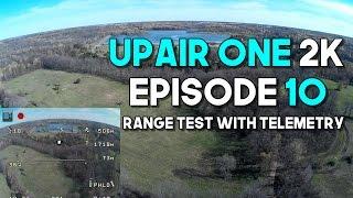 Upair One 2K Long Range Test ALL STOCK with Telemetry - Episode 10 - Outstanding Range this Flight!