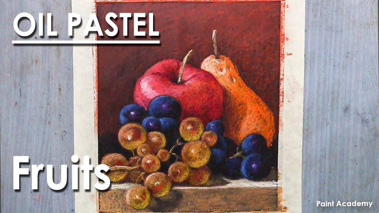 Oil Pastel Still Life Drawing : Fruits | step by step