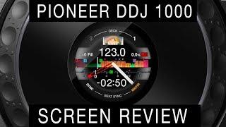 PIONEER DDJ 1000 - SCREEN REVIEW