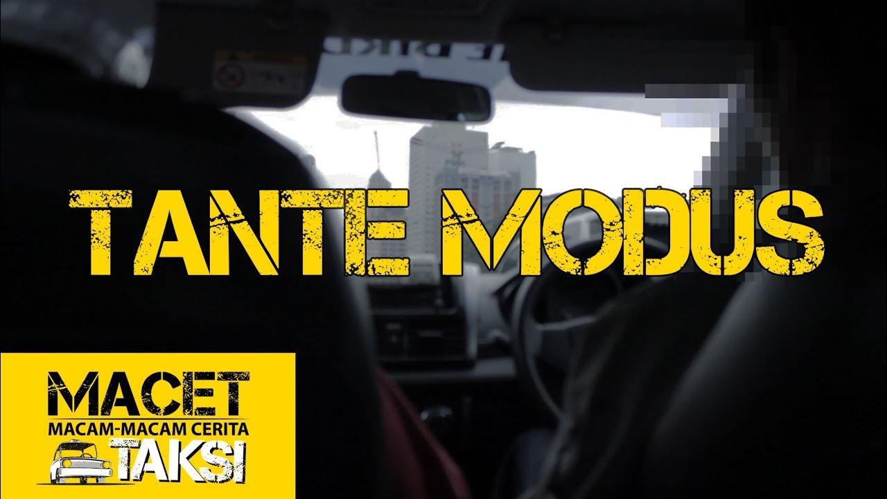 Download TANTE MODUS - Macam-macam Cerita Taksi