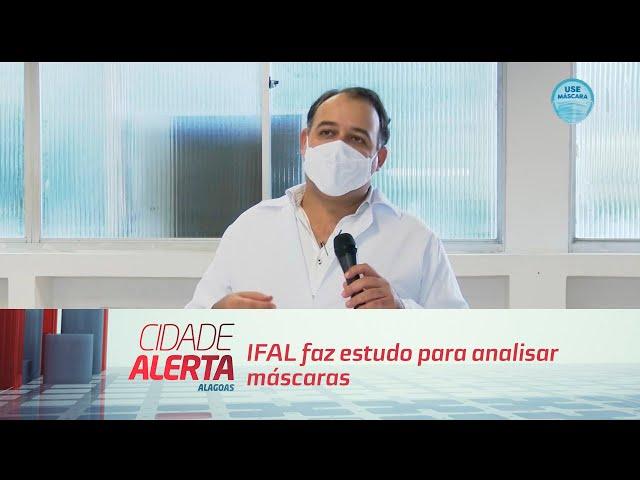 IFAL faz estudo para analisar máscaras; saiba como limpar a sua