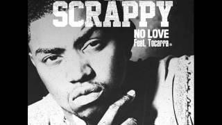 Lil Scrappy-No Love ft Tocarra [2012]