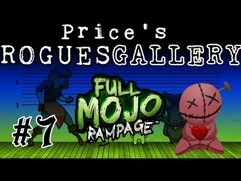 Price's Rogues Gallery - #7 - Full Mojo Rampage (PC Gameplay)