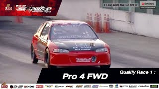 Qualify Day 1 : Pro 4 FWD  1-DEC-2017