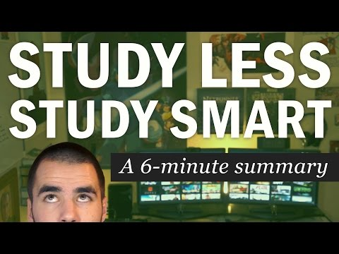 Study Less Study Smart: A 6-Minute Summary of Marty Lobdell'