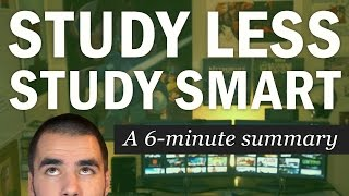 Study Less Study Smart: A 6Minute Summary of Marty Lobdell's Lecture  College Info Geek