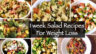 1 Week Salad Recipe   7 Healthy Quick and Easy Indian Lunch or Dinner Recipes For Weight Loss