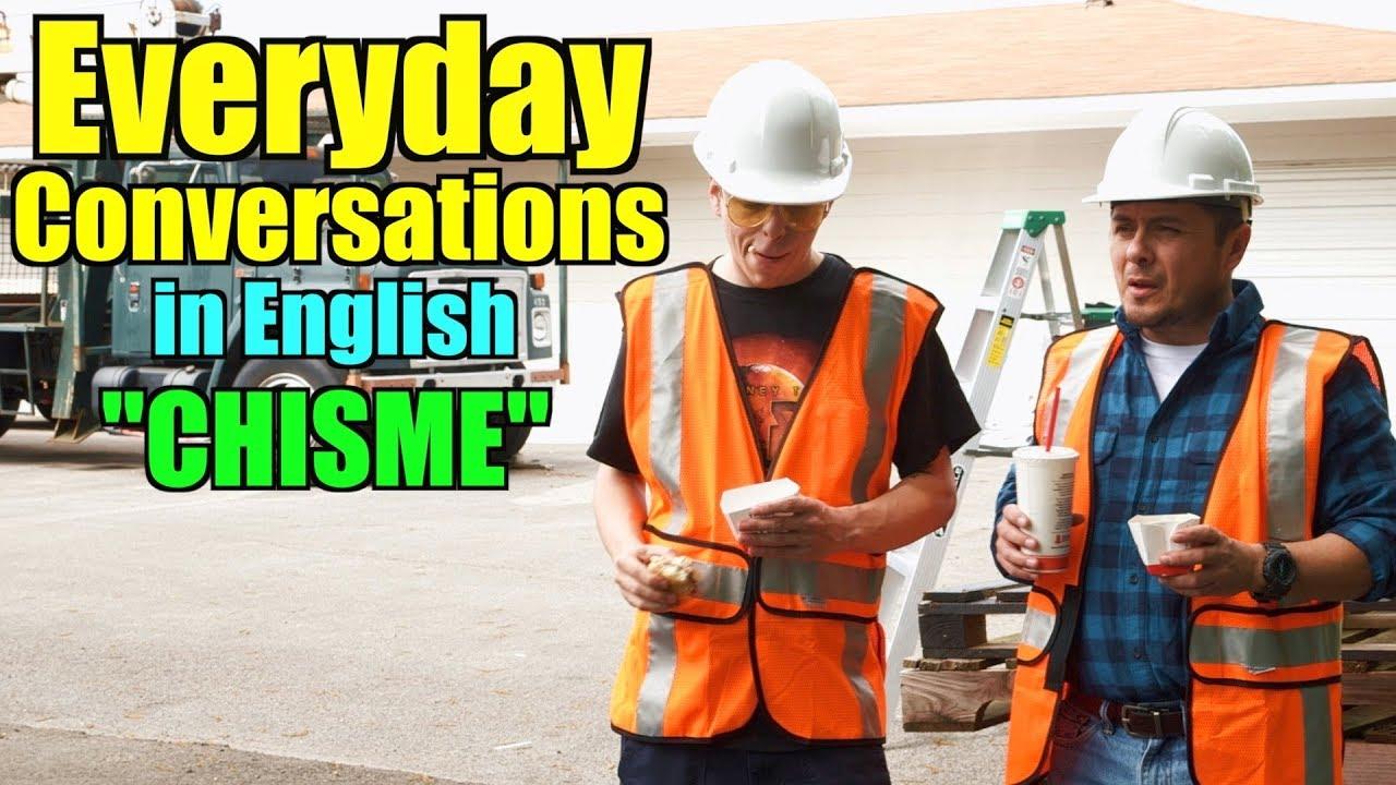 Conversación en Inglés del uso diario | ( CHISME ) Listening Class