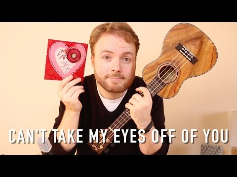 Can't Take My Eyes Off You - Andy Williams (UKULELE TUTORIAL)