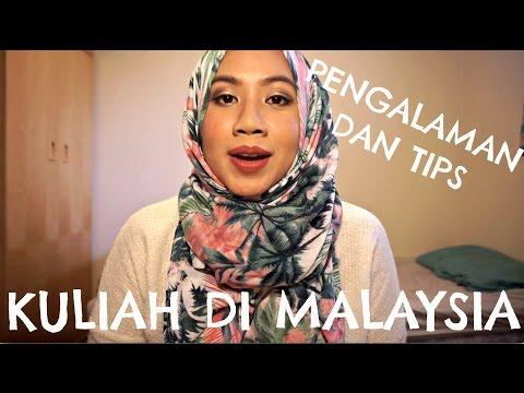 Pengalaman dan Tips - KULIAH DI MALAYSIA!!