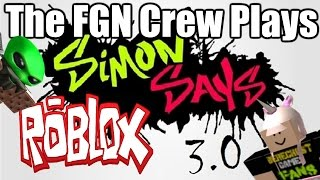 The FGN Crew Plays: ROBLOX - Simon Says V3.0 (PC)
