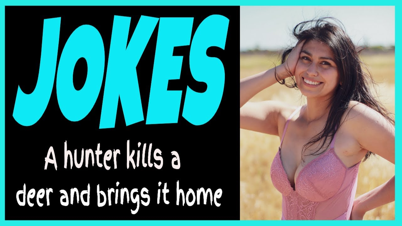 Funny Joke - A hunter kills a deer and brings it home.- Funny Jokes For Adults ???