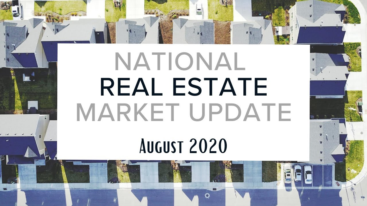August National Market Update