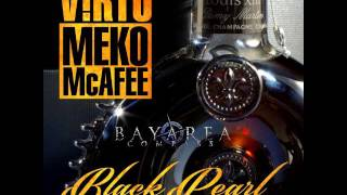 V!RTU ft. Meko McAfee - Black Pearl [BayAreaCompass] (Prod. by Khrysis)