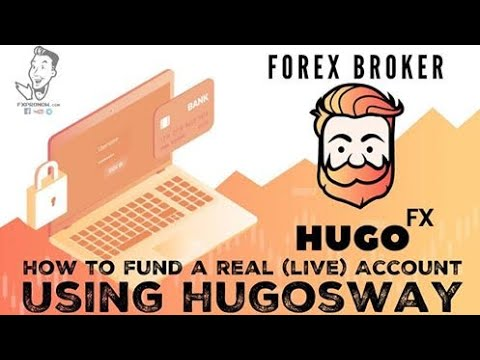 How To Fund A Real Live Broker Account Using Hugosway Fxpronow