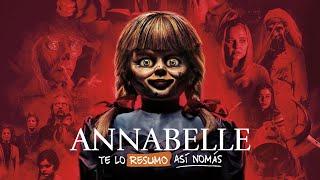 Annabelle 1 y 2 | #TeLoResumoAsíNomás 250