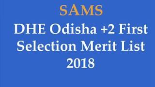 DHEOdisha.gov.in +2 First Selection Merit List 2018