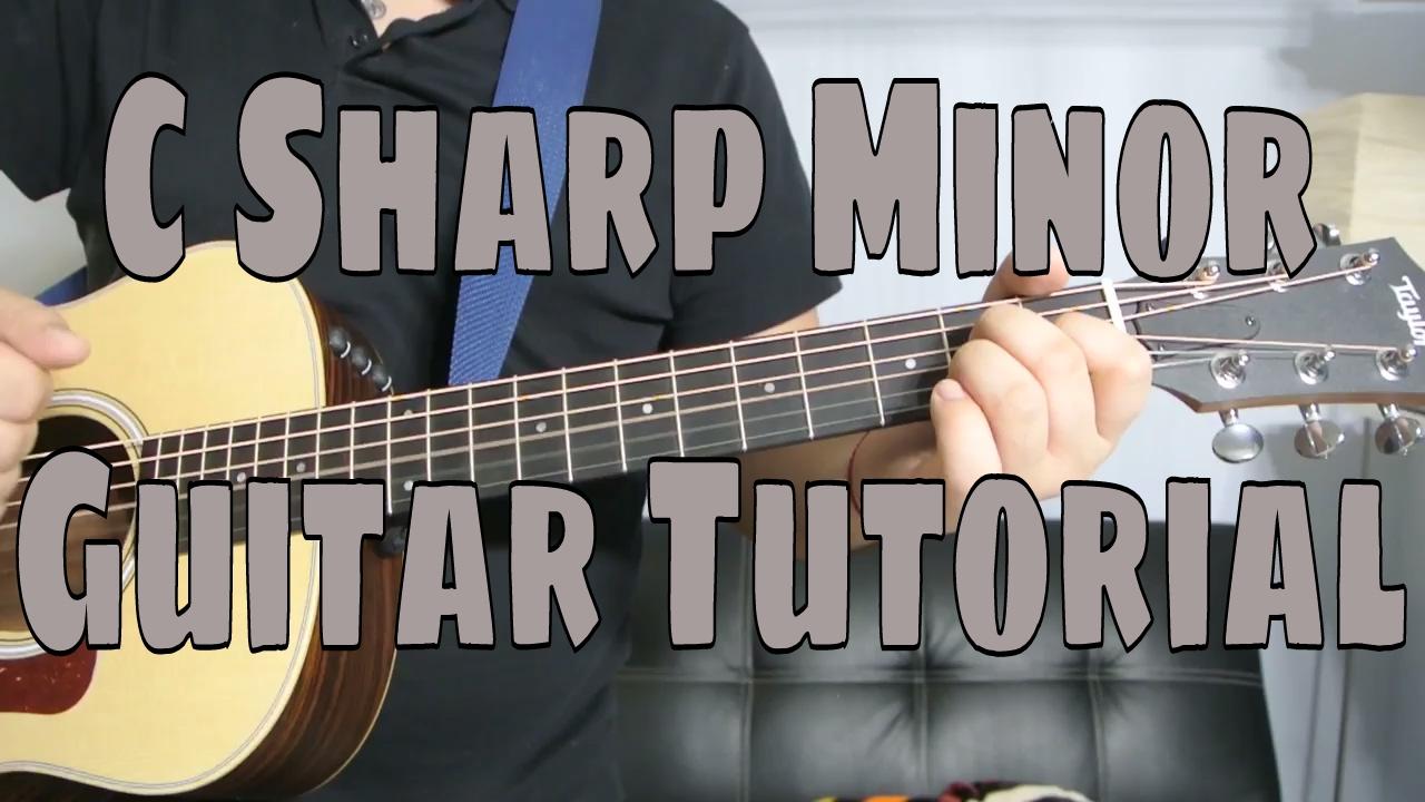 How To Play A C Sharp Minor Chord Chord Guitar Tutorial Youtube