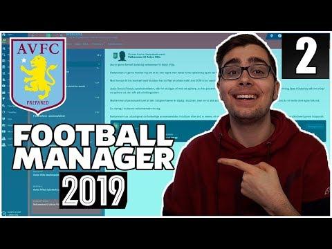 SÆSON START! | ASTON VILLA PROJEKTET #2 | FOOTBALL MANAGER 2019