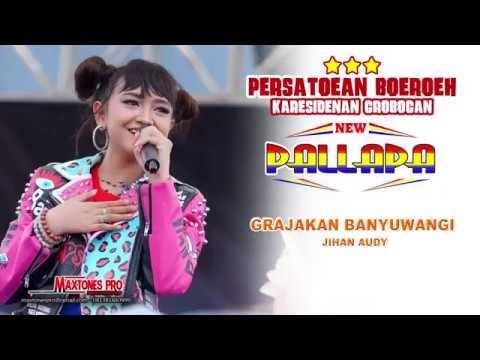NEW PALLAPA - Jihan Audy - GRAJAGAN BANYUWANGI (PB KING) GROBOGAN 6 Januari 2019 Dangdut Indonesia