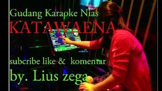 Karaoke Nias Katawaena ||Wira Ziliwu