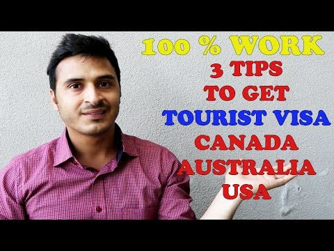 [100% Working] 3 TIPS TO GET TOURIST VISA | CANADA | AUSTRALIA | USA