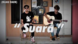SUARA - HIJAU DAUN (COVER NOLIMIT PROJECT)