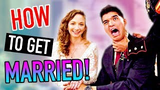 How To Get MARRIED!