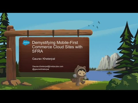 Demystifying Mobile-First ECommerce Sites With Commerce Cloud SFRA