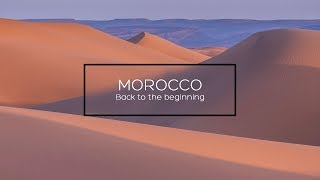 MOROCCO- Back to the beginning