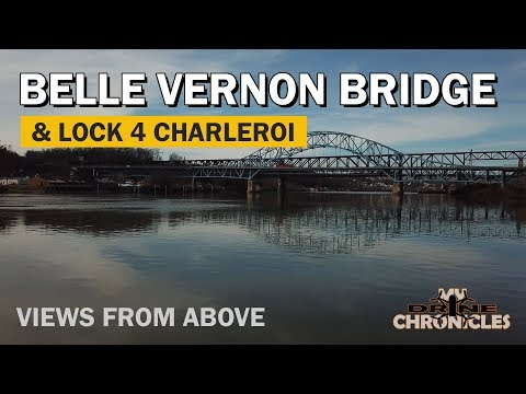 Belle Vernon Bridge and Locks and Dam 4 Charleroi