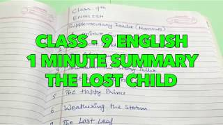 CLASS 9 English THE LOST CHILD Summary in 1 MINUTE