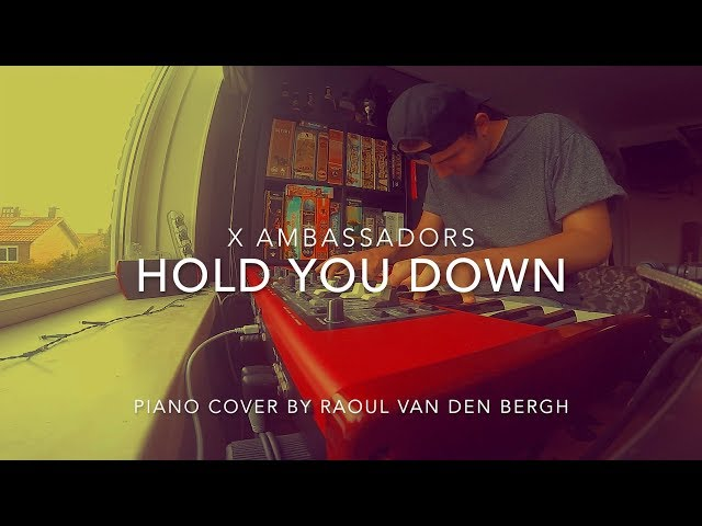 X Ambassadors - HOLD YOU DOWN (Piano Cover + Sheets)