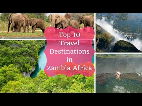 Top 10 Travel Destinations in Zambia Africa | RK Travel