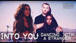 INTO YOU, DANCING WITH A STRANGER (Mashup) - Sam Smith, Normani ft. Ariana Grande