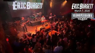 Eric Burgett LIVE at Moonshine Flats - March 7, 2020 - Raised