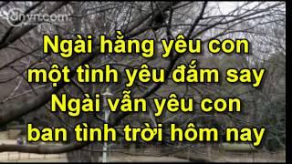 TP001 Chúa Vẫn Bên Con - Lam Trường - Nhạc Thờ Phượng có lời HapDan.com