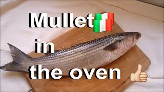 Italian Food Mullet with Grated Bread in the oven /Cefalo al Forno  #fish #food #italianfood