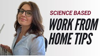Work From Home Tips Backed by Science I How to Have More Time in Your Day