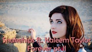 Snakehips - Forever (Pt.II) [MUSIC VIDEO] ft. Kaleem Taylor