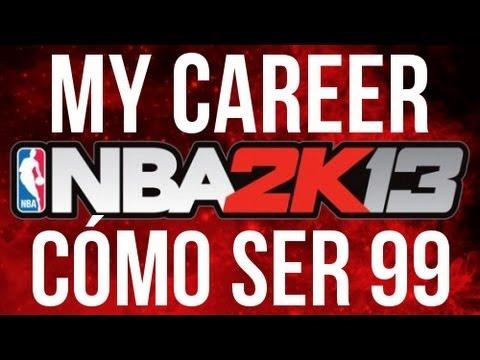 NBA 2K13 My Career - TUTORIAL, CÓMO SER UN 99