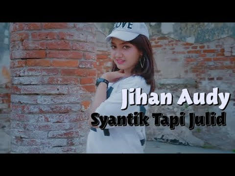 syantik-tapi-julid---jihan-audy-(-lirik-)