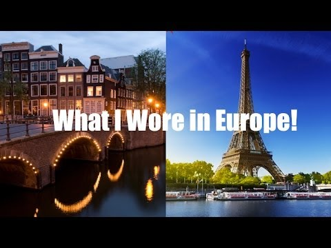 What I Wore in Europe | 12 Looks!