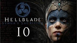 HELLBLADE: Senua's Sacrifice #10 - Don't lose your head now!